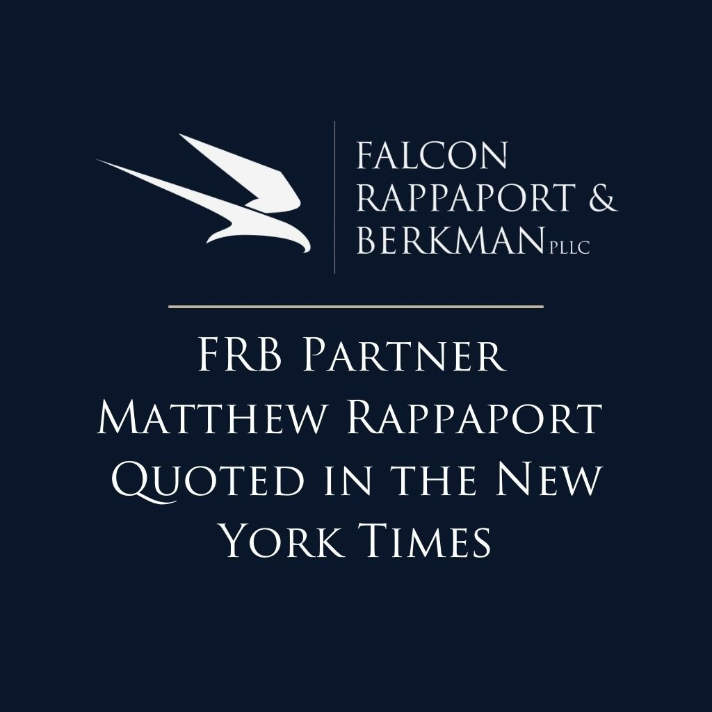 FRB Partner Matthew Rappaport Quoted in the New York Times