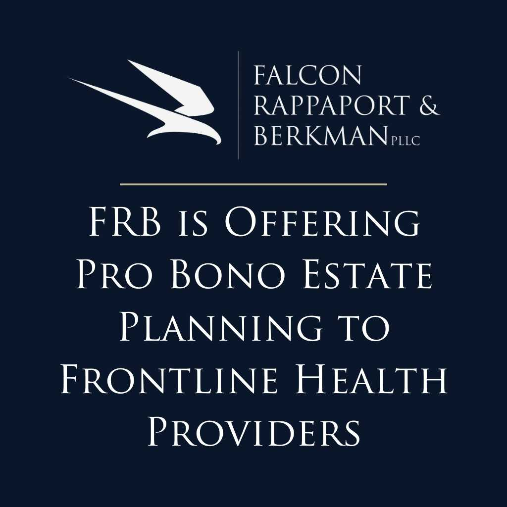 FRB is Now Offering Pro Bono Estate Planning to Frontline Health Providers