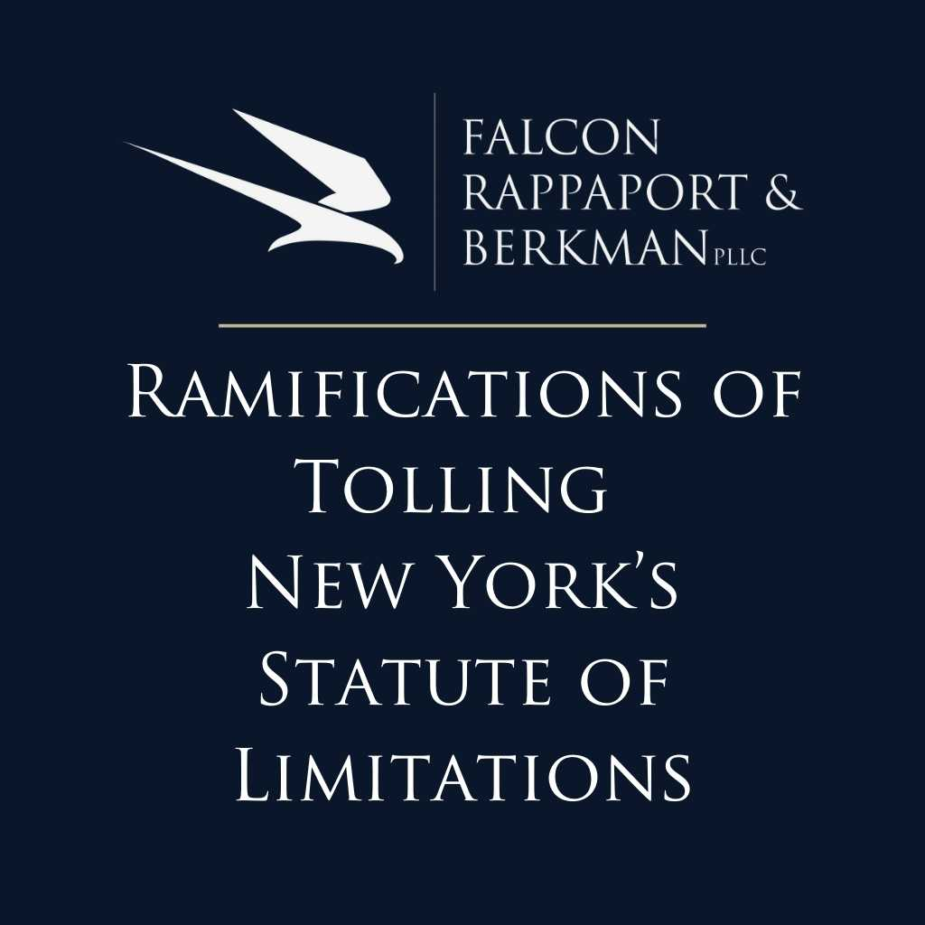 Ramifications of Tolling New York's Statute of Limitations