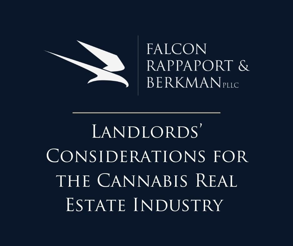 Landlords' Considerations for the Cannabis Real Estate Industry